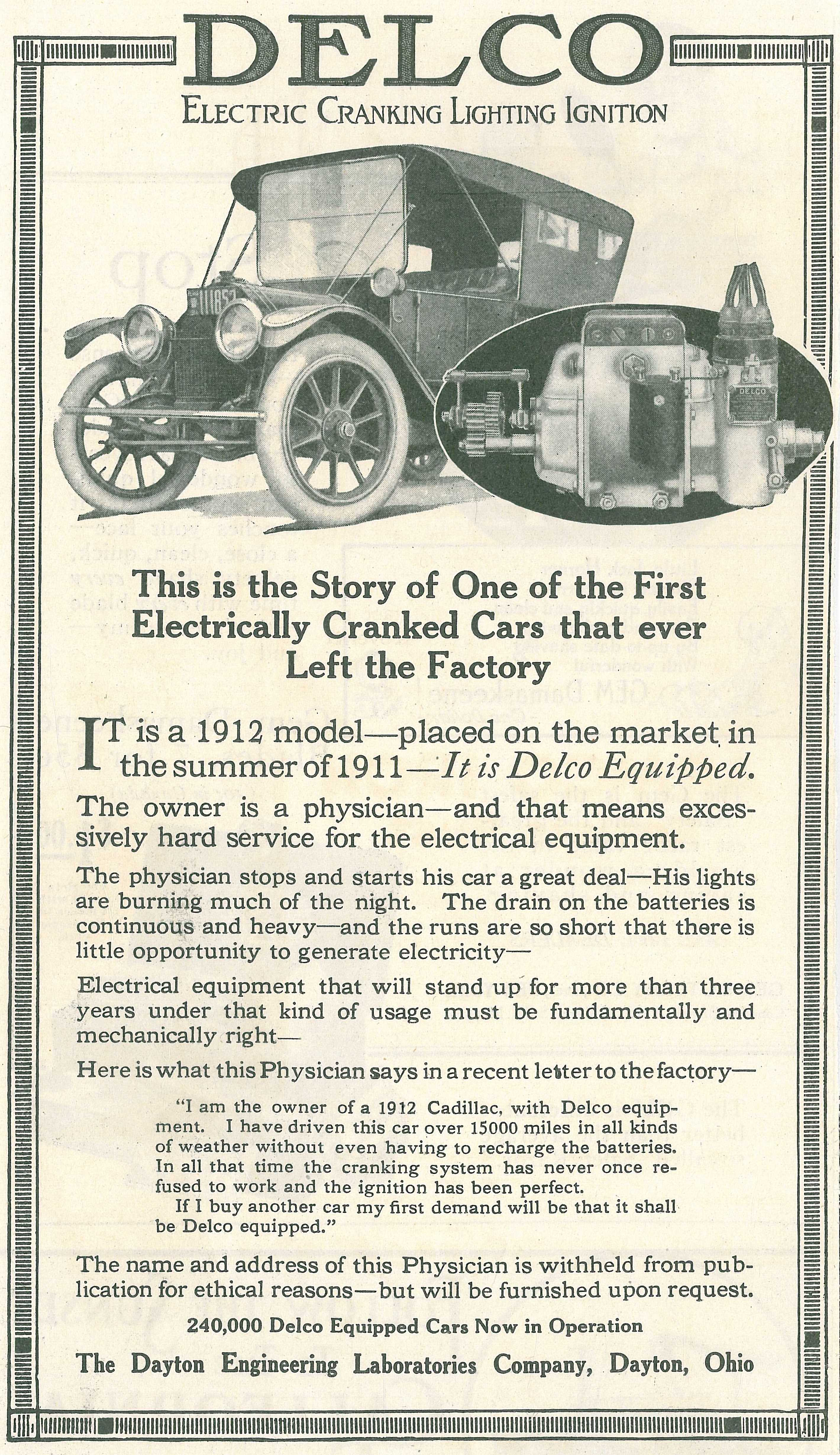 In 1915 Delco used the story of a 1912 Cadillac to advertise starter.